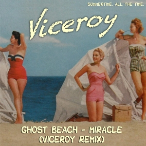 Viceroy Miracle Jet Life Remix